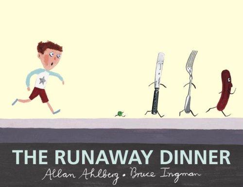 Runaway dinner